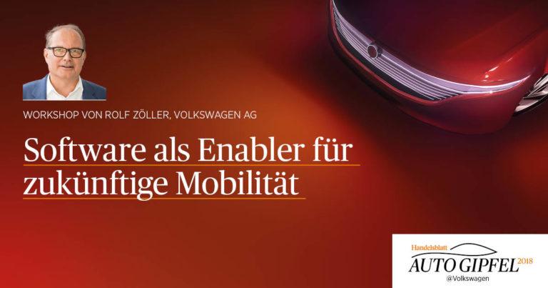 Workshop: Software als Enabler für zukünftige Mobilität (Rolf Zöller, Volkswagen AG)