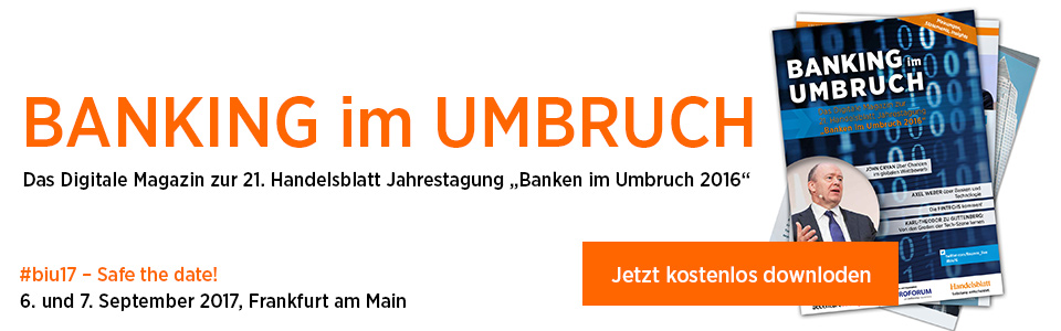 BANKING im UMBRUCH Das digitale Magazin mit allen Themen, Statements und Insights zu #biu16
