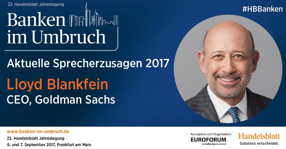 Aktuelle Sprecherzusagen 2017: Llyod Blankfein, CEO, Goldman Sachs