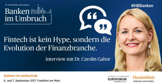 """""""Fintech ist kein Hype, sondern die Evolution der Finanzbranche"""" – Interview mit Dr. Carolin Gabor"""