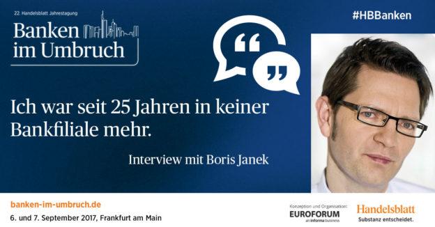 """""""Ich war seit 25 Jahren in keiner Bankfiliale mehr"""" – Interview mit Boris Janek"""