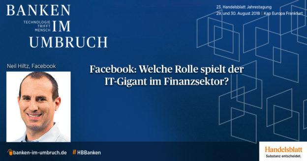 Interview mit Neil Hiltz, Head of Global Financial Strategy bei Facebook
