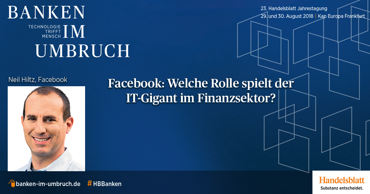 Interview mit Neil Hiltz, Head of Global Financial Strategy bei Facebook