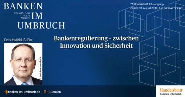 Bankenregulierung – zwischen Innovation und Sicherheit