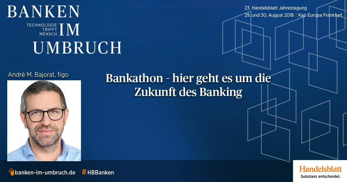 Bankathon - hier geht es um die Zukunft des Banking