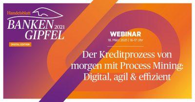 Der Kreditprozess von morgen mit Process Mining: Digital, agil & effizient