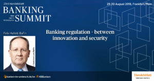 Banking regulation – between innovation and security