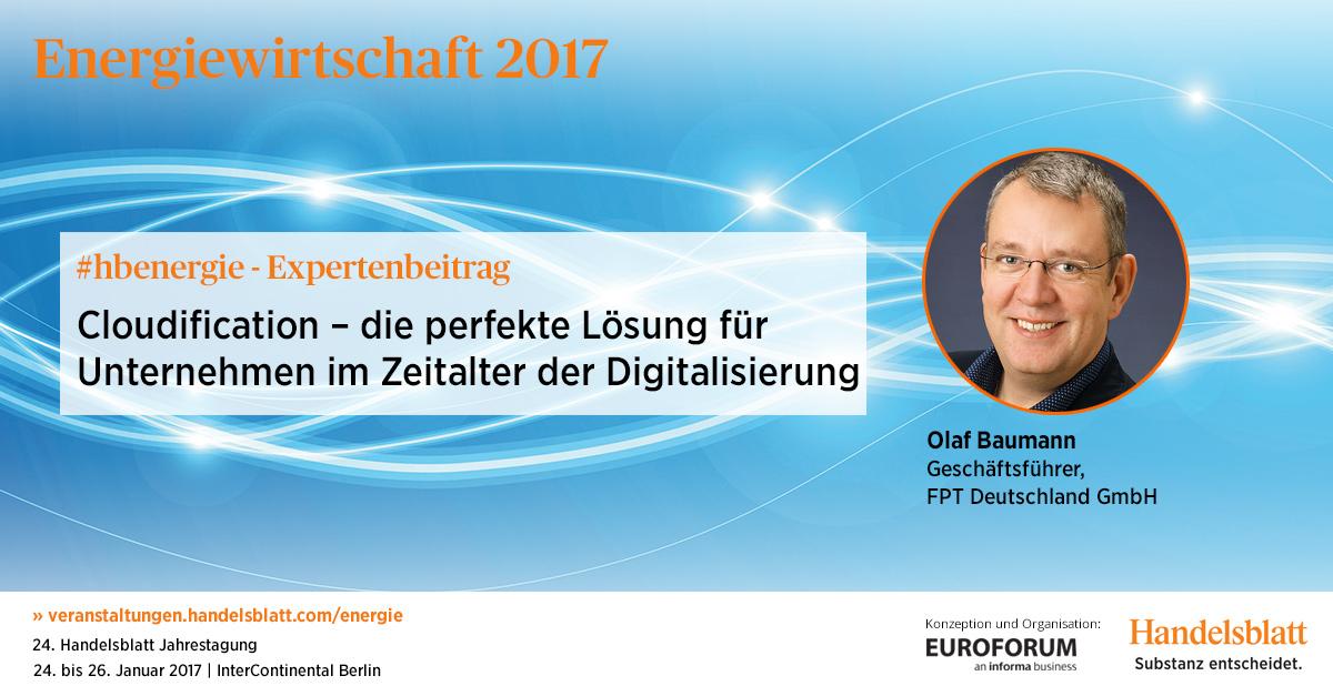 Cloudification für Unternehmen | #hbenergie-Expertenbeitrag von Olaf Baumann (FPT Deutschland)