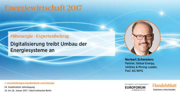 Digitalisierung treibt Umbau der Energiesysteme an | #hbenergie-Expertenbeitrag von Norbert Schwieters (PwC)