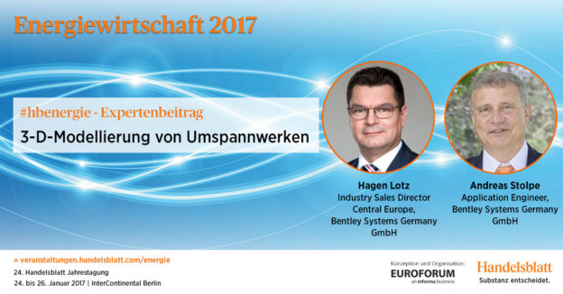 3-D-Modellierung von Umspannwerken | #hbenergie-Expertenbeitrag von Bentley Systems Germany