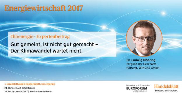 Der Klimawandel wartet nicht | #hbenergie-Expertenbeitrag von Dr. Ludwig Möhring (WINGAS)