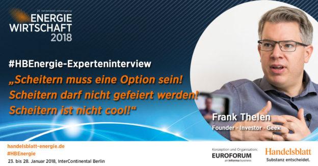 Scheitern muss eine Option sein! | #HBEnergie-Experteninterview mit Frank Thelen
