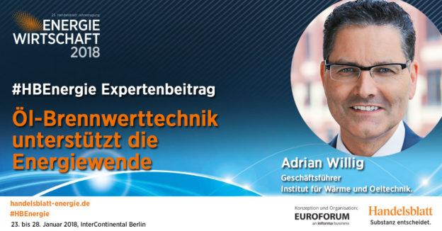 Öl-Brennwerttechnik unterstützt die Energiewende | #HBEnergie-Expertenbeitrag von Adrian Willig