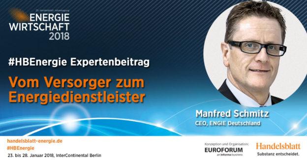 Kundenmehrwert als Treiber für Effizienz | #HBEnergie-Expertenbeitrag von Manfred Schmitz