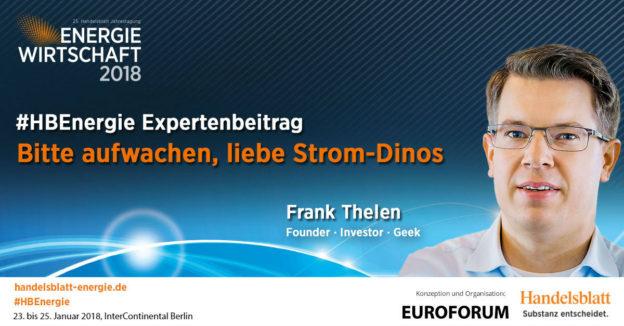 Beitragsbild: Bitte aufwachen, liebe Strom-Dinos | #HBEnergie-Expertenbeitrag von Frank Thelen