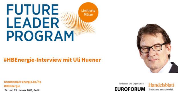 Titelbild: Leadership im Zeichen der Transformation | #HBEnergie-Experteninterview mit Uli Huener