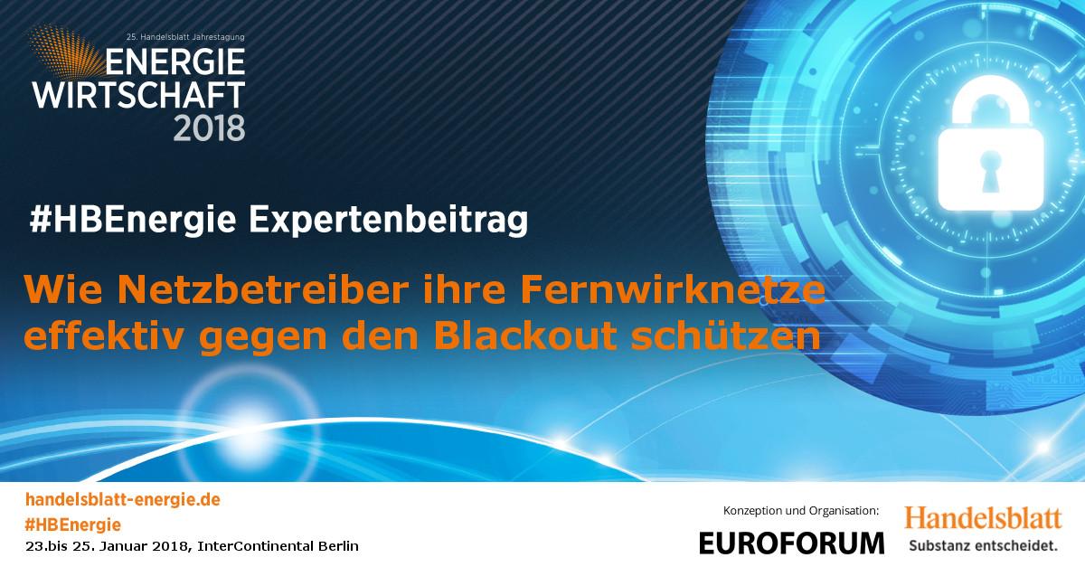 Wie Netzbetreiber ihre Fernwirknetze effektiv gegen den Blackout schützen | #HBEnergie-Expertenbeitrag von Klaus Mochalski