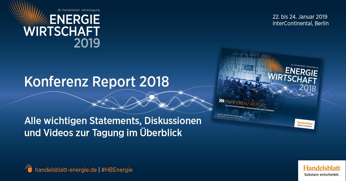 Konferenz Report zur Handelsblatt Jahrestagung Energiewirtschaft 2018