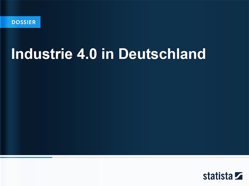 Statista Dossier Industrie 4.0 in Deutschland